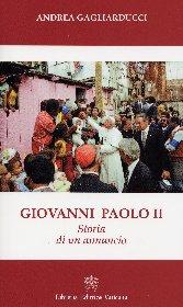 Giovanni Paolo II. Storia di un annuncio
